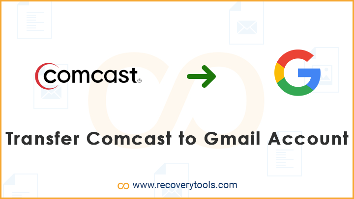 transfer comcast to gmail account