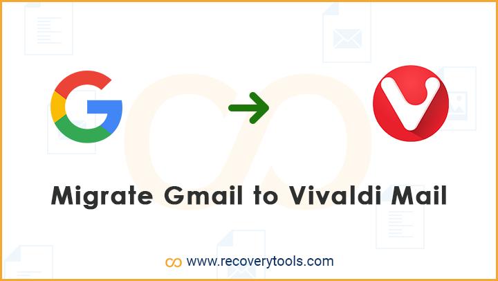 migrate gmail to vivaldi mail