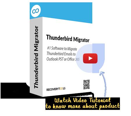 RecoveryTools Thunderbird Migrator